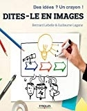 Dites le en images B. Lebelle & G. Lagane