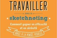 travailler avec le sketchnoting I. Pailleau & A. Akoun & P. Boubobza